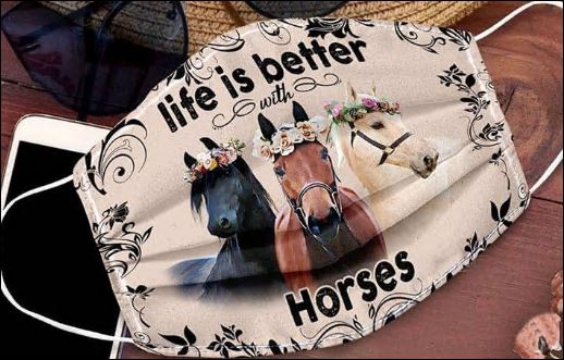 Life is better with horse face mask