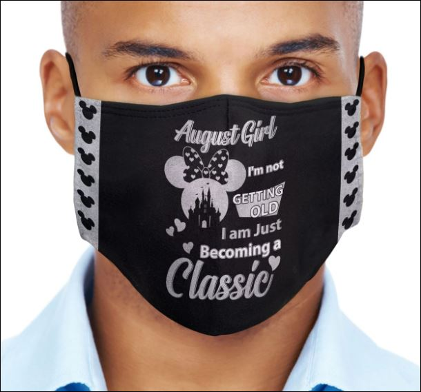 Minnie Mouse August girl i'm not getting old i am just becoming a classic face mask