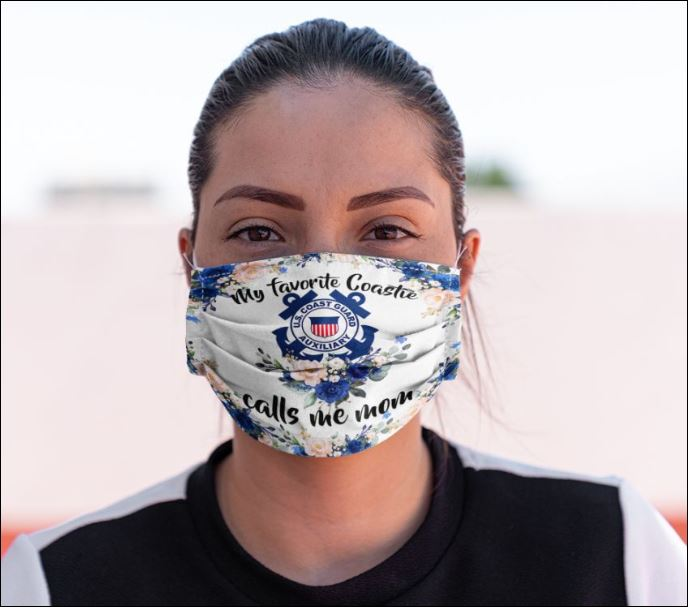 My favorite coastie call me mom face mask