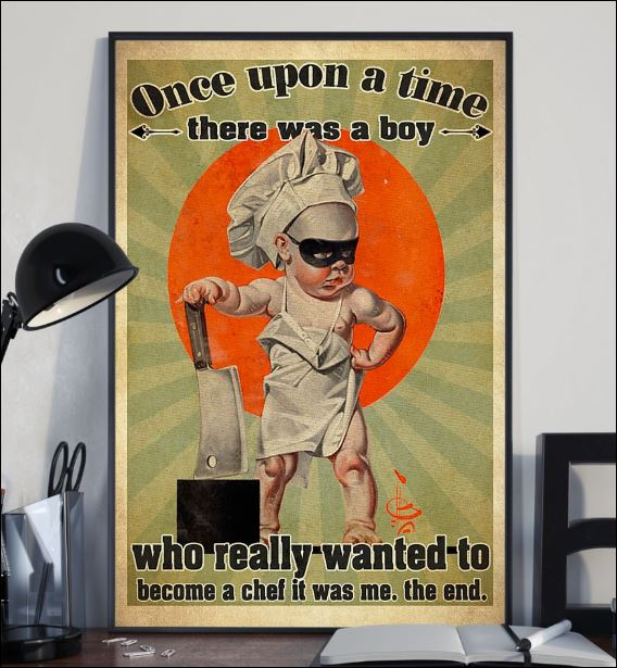 Once upon a time there was a boy who really wanted to become a chef it was me the end poster 2