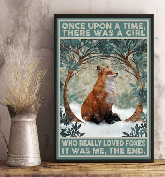 Once upon a time there was a girl who really loved foxer it was me the end poster 1
