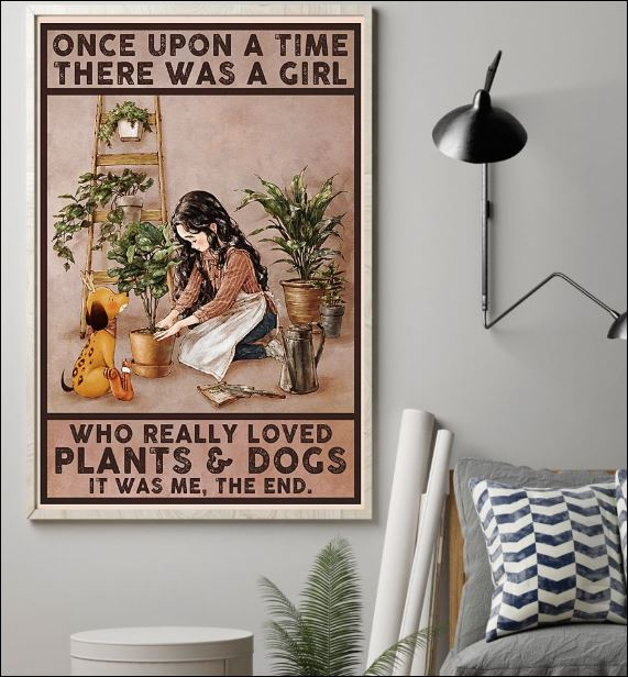 Once upon a time there was a girl who really loved plants and dogs it was me the ned poster 1
