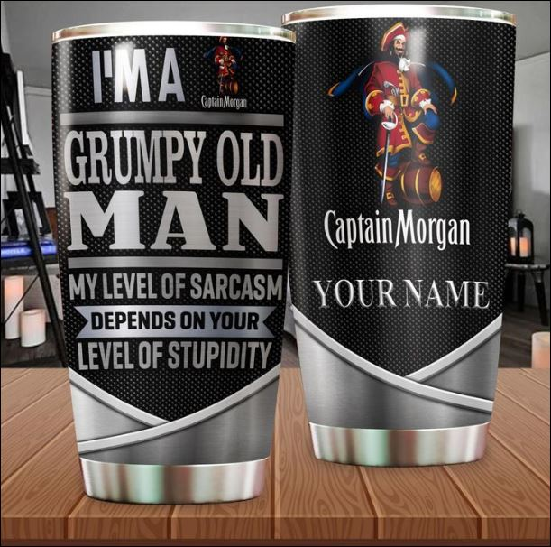 Personalized Captain Morgan i'm a grumpy old man my level of sarcasm depends on your level of stupidity tumbler