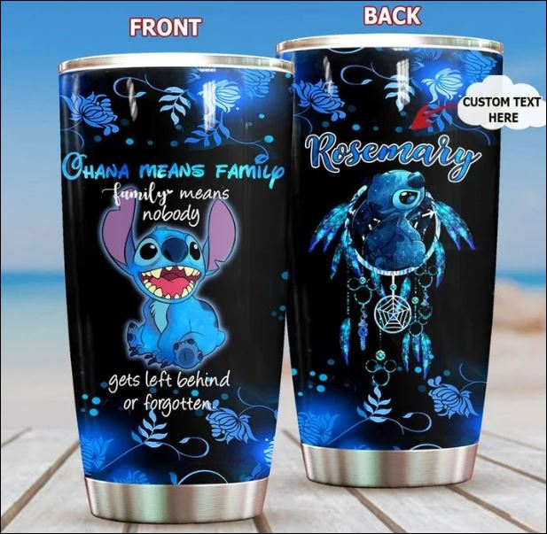 Personalized Stitch ohana means family family means nobody gets left behind or forgotten tumbler