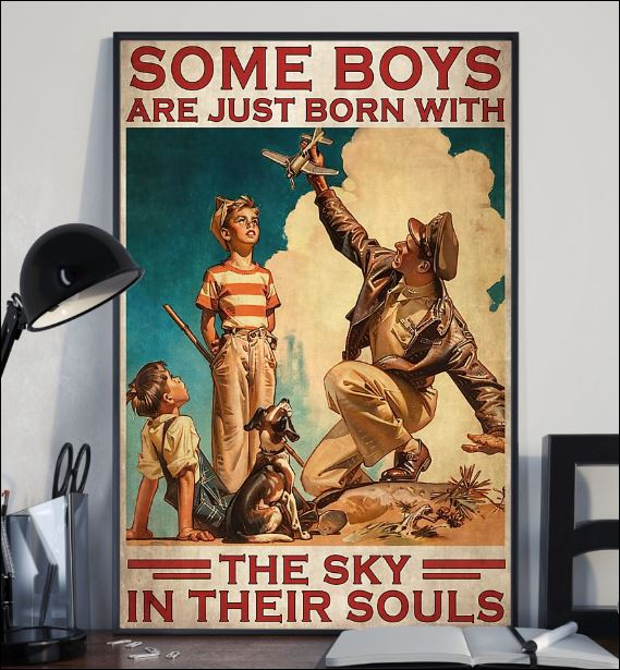 Some boys are just born with the sky in their souls poster 2