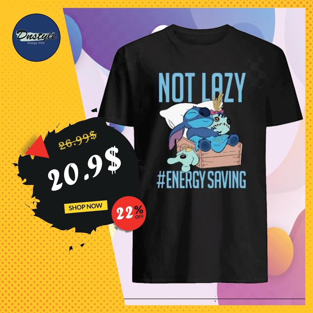Stitch not lazy energy saving shirt