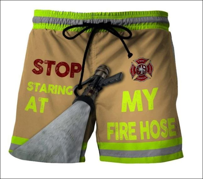 Stop staring at my fire hose beach short