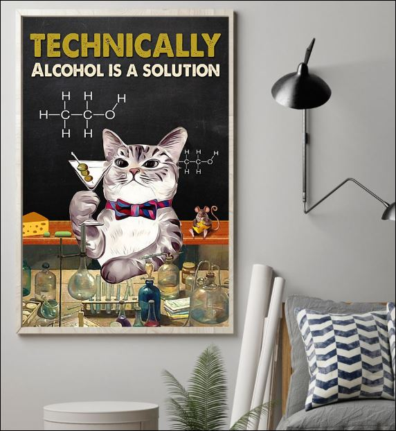 Technically alcohol is a solution poster 1