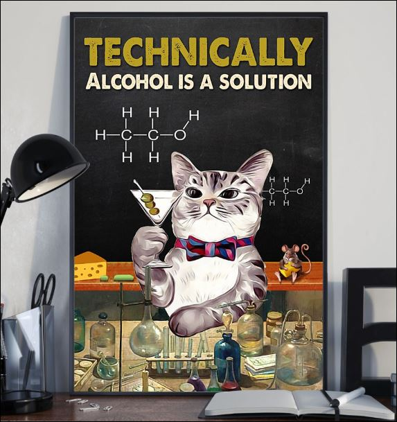 Technically alcohol is a solution poster 2