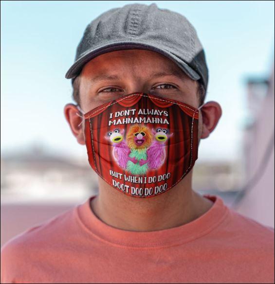 The mupet i don't always mahnamahna face mask