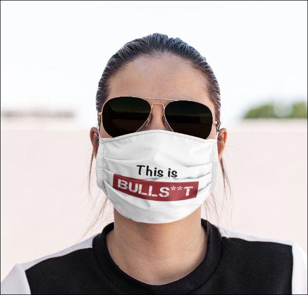 This is bullshit face mask