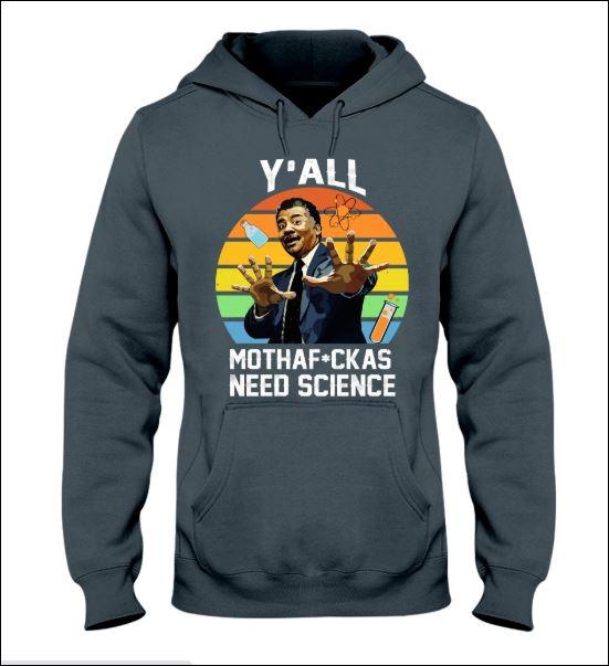 Y'all mothafuckas need science vintage hoodie