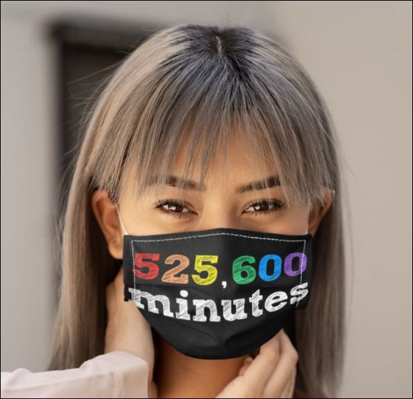 525600 minutes face mask