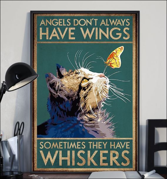 Angles don't always have wings sometimes they have whiskers poster 2
