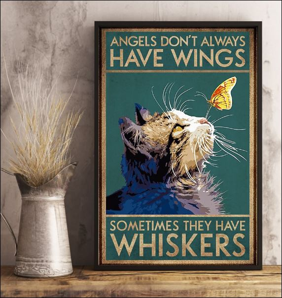 Angles don't always have wings sometimes they have whiskers poster 3