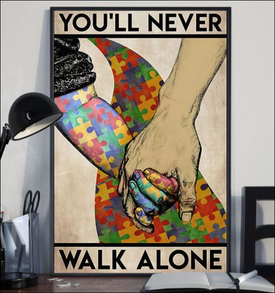 Autism you'll never walk alone poster 1
