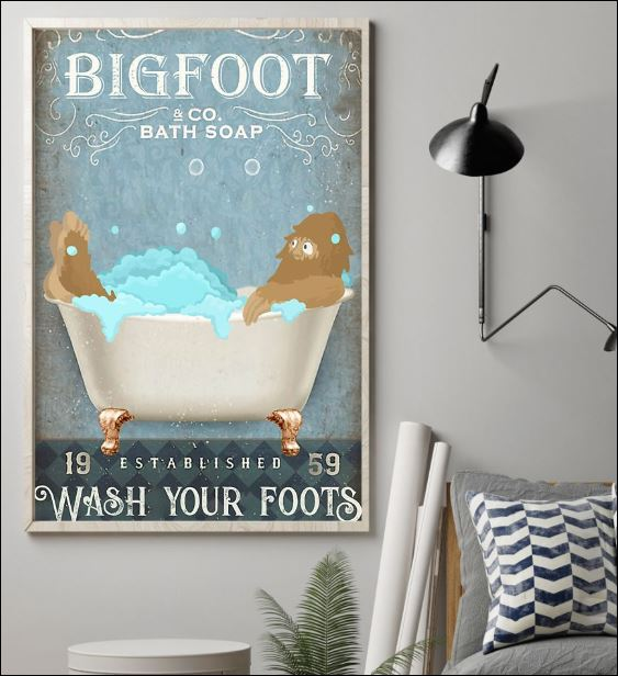 Bigfoot co bath soap wash your foot poster 1