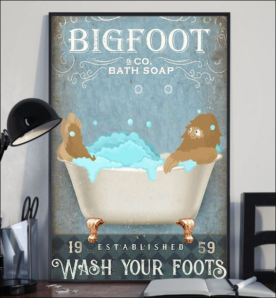 Bigfoot co bath soap wash your foot poster 2
