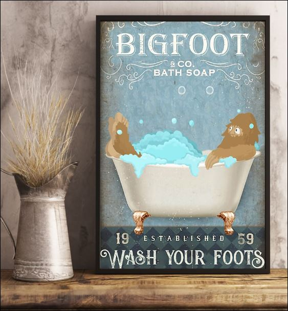 Bigfoot co bath soap wash your foot poster 3