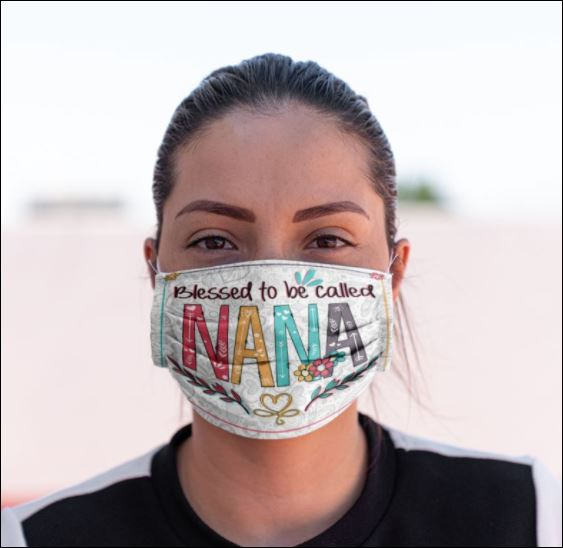 Blessed to be called Nana face mask