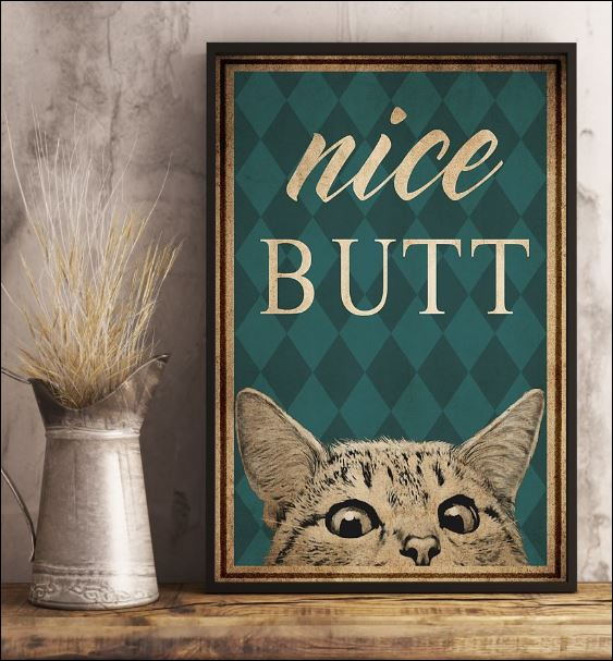Cat nice butt poster 3
