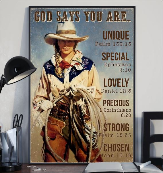 Cowgirl god says you are unique special lovely precious strong chosen poster 2