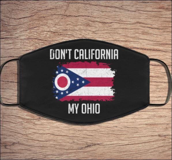 Don't California my Ohio face mask