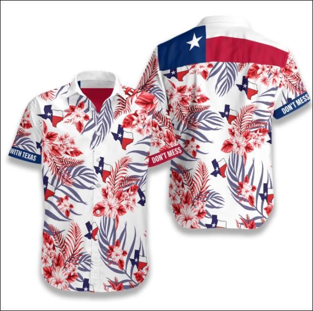 Don't mess with Texas tropical hawaiian shirt