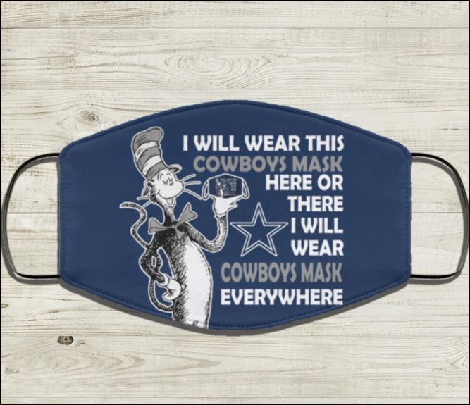Dr Seuss i will wear this Cowboys mask here or there i will wear Cowboys mask everywhere face mask