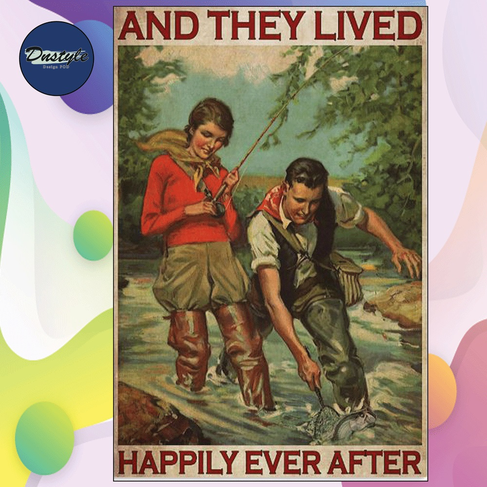 Fishing and they lived happyly ever after poster