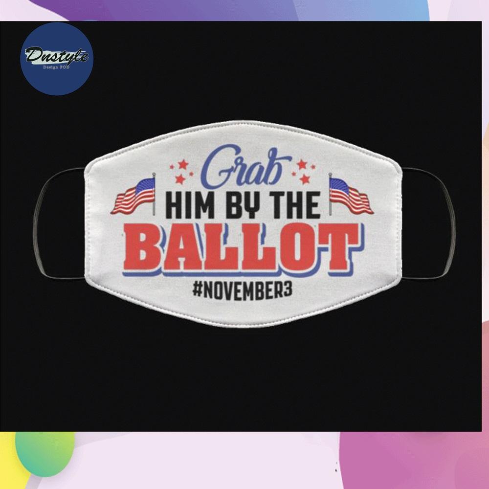 Grab him by the ballot november 3 face mask