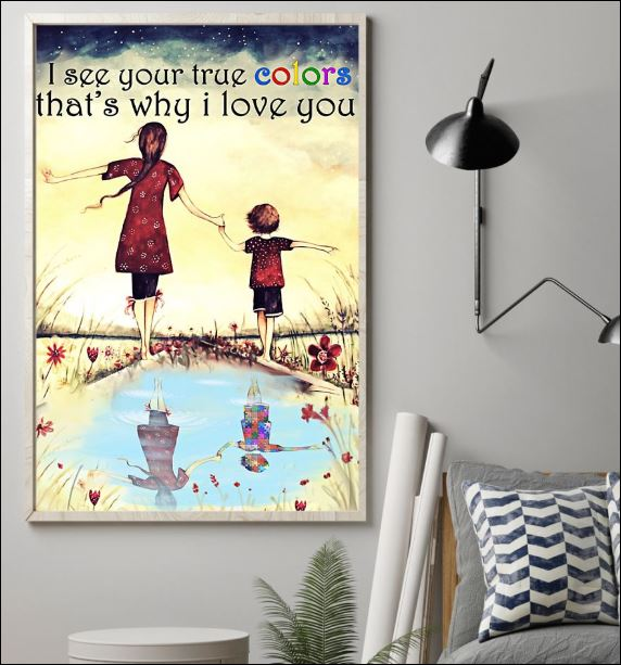 I see your true color that's why i love you poster 1