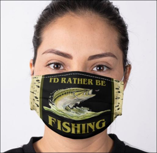 I'd rather be fishing face mask