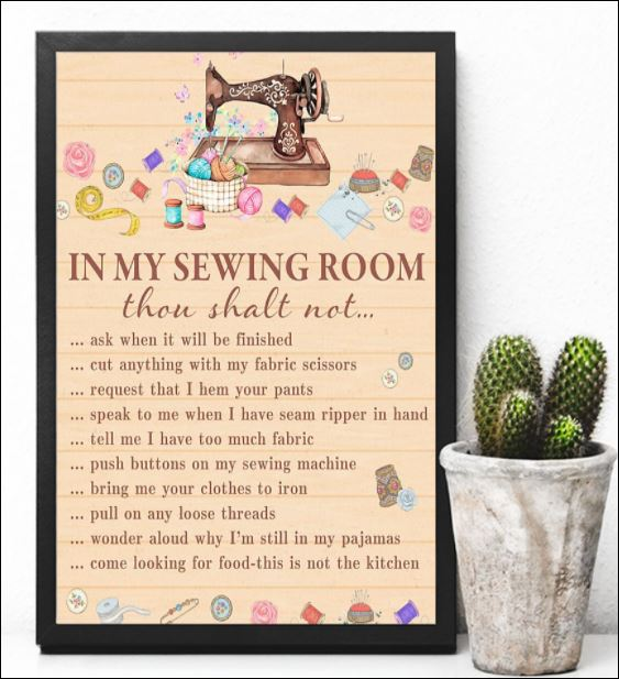 In my sewing room thou shalt not poster 3