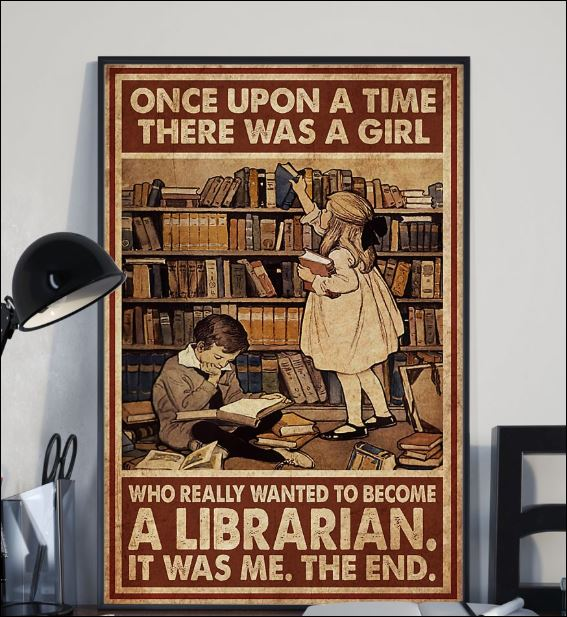 Once upon a time there was a girl who really wanted to become a librarian poster 2