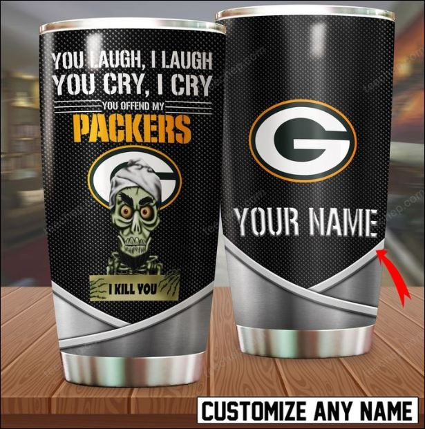 Personalized Achmed you laugh i laugh you cry i cry you offend my Packers i kill you tumbler