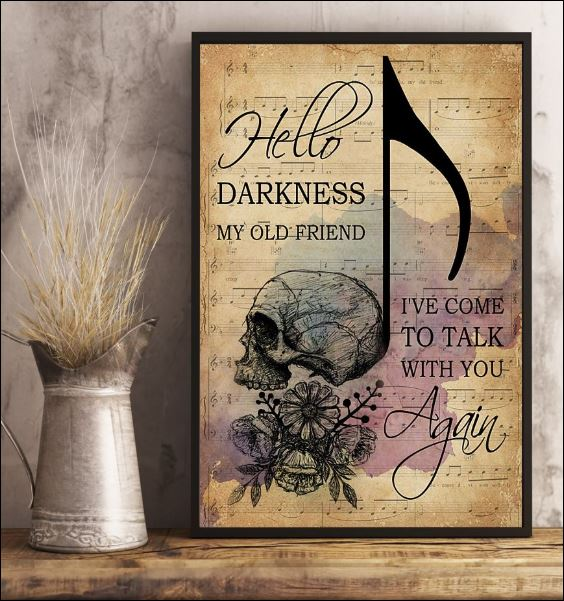 Skull hello darkness my old friend i've come to talk with you again poster 2