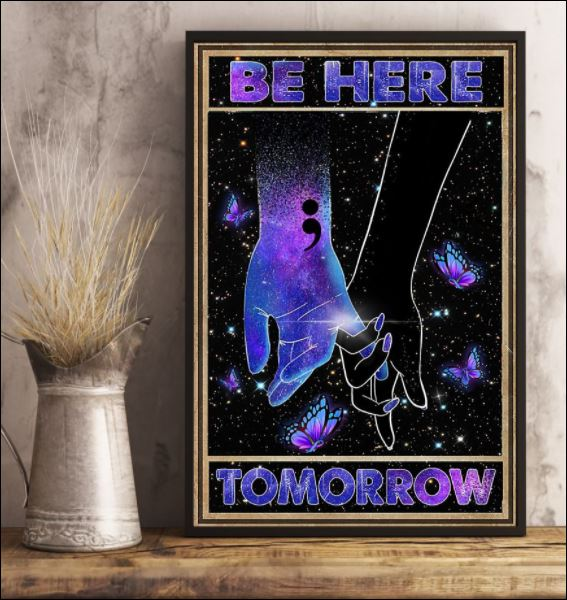 Suicide Prevention be here tomorrow poster 3