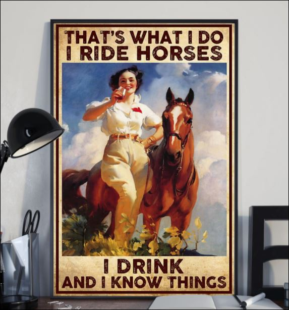 That's that i do i ride horses i drink and i know things poster 2