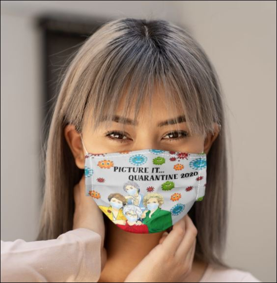 The Golden Girls picture it quarantine 2020 coronavirus face mask