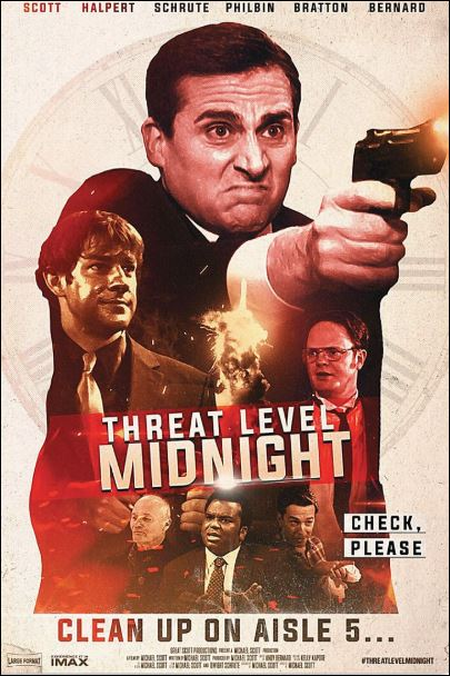 Threat level midnight clean up on aisle 5 poster