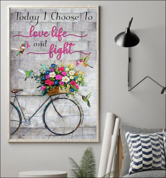Today i choose to love life and fight poster 1
