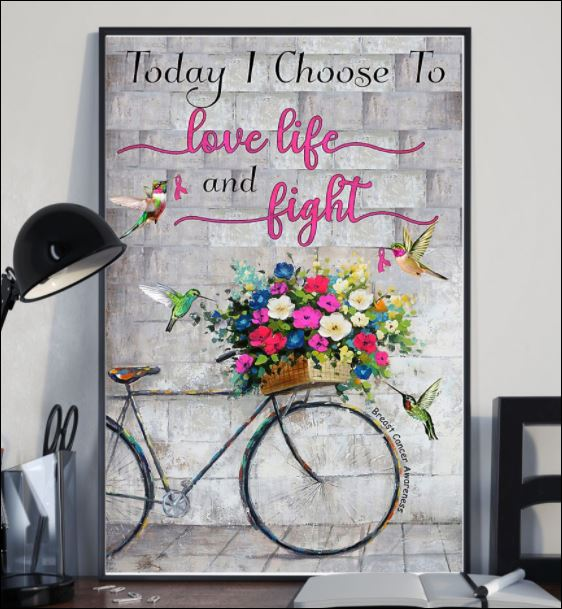 Today i choose to love life and fight poster 2