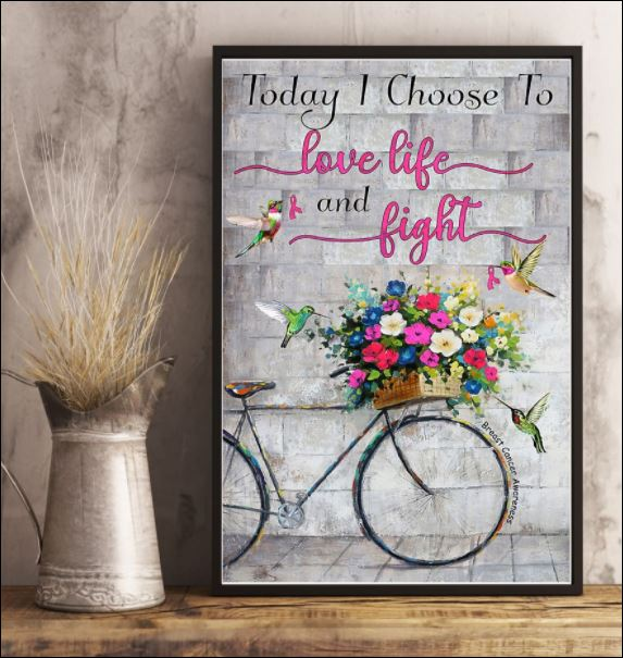 Today i choose to love life and fight poster 3