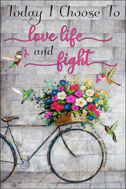 Today i choose to love life and fight poster
