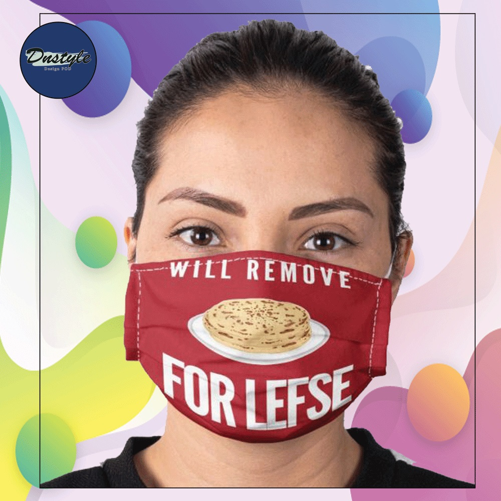 Will remove for lefse face mask