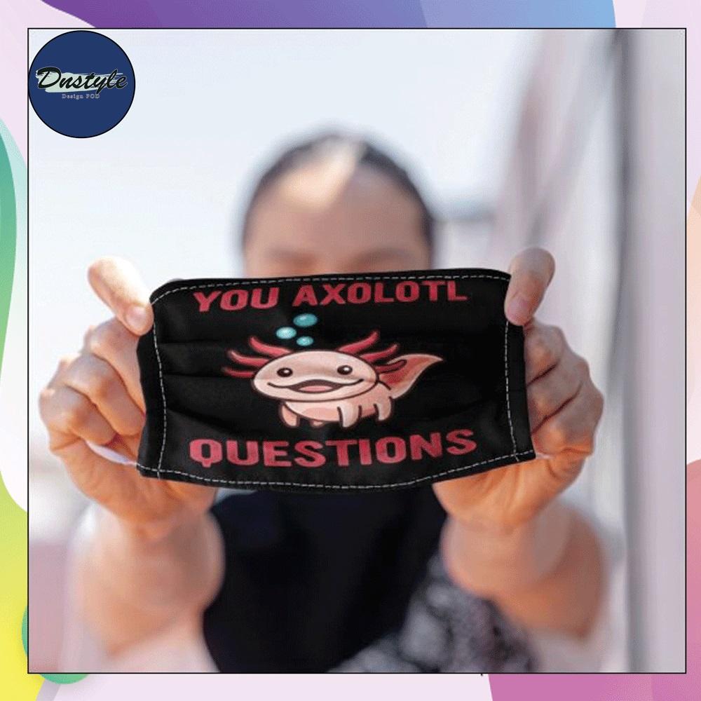 You axolotl questions face mask