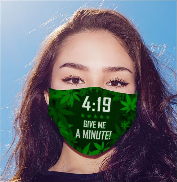 419 give me a minute face mask