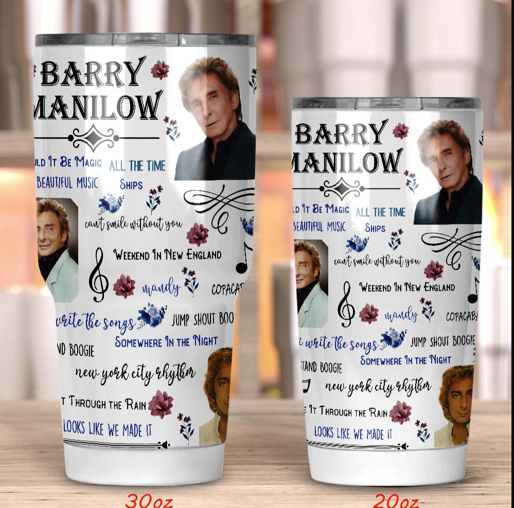 Barry Manilow tumbler