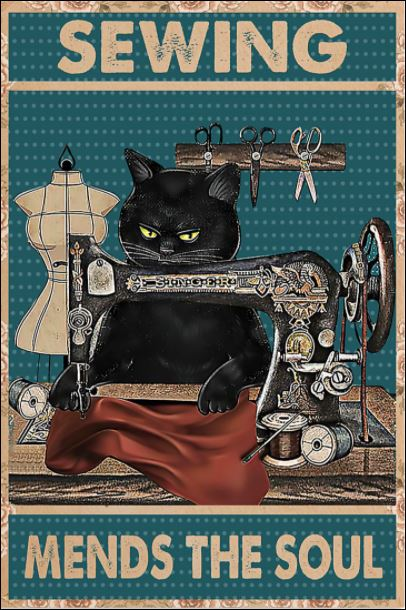 Black cat sewing mends the soul poster